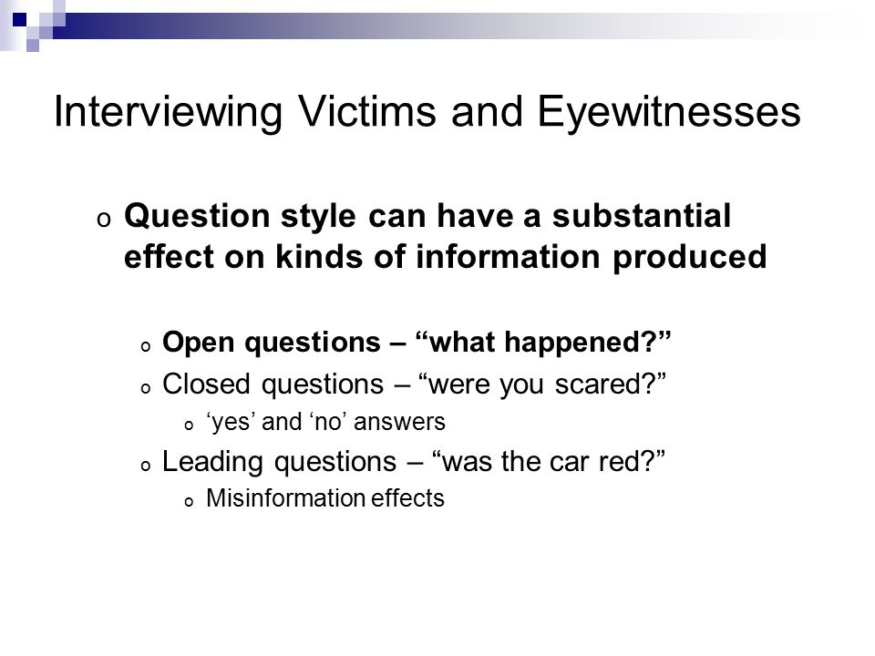 Interviewing Victims and Eyewitnesses