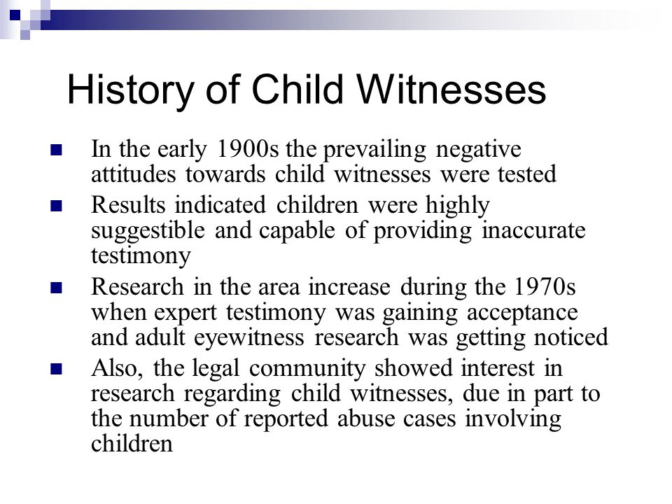 History of Child Witnesses