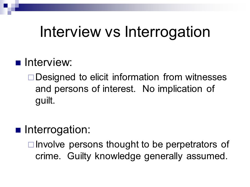 Interview vs Interrogation