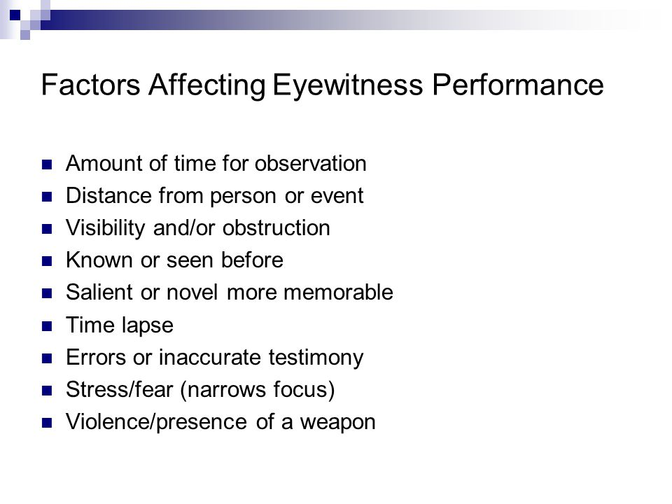Factors Affecting Eyewitness Performance