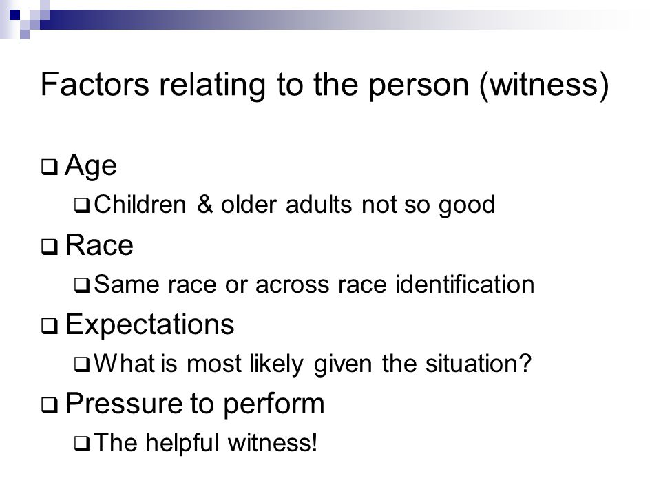 Factors relating to the person (witness)