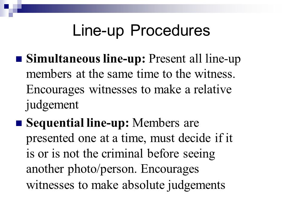 Line-up Procedures