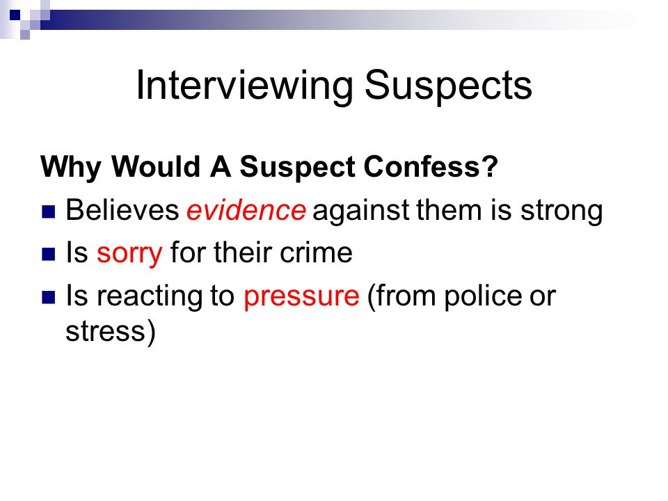 Interviewing Suspects