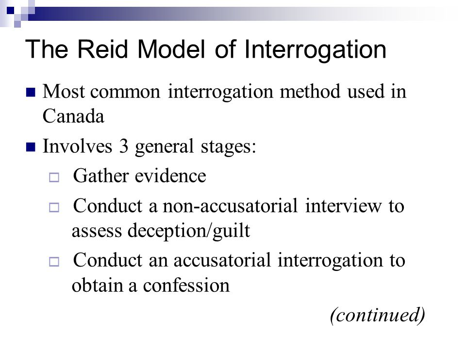 The Reid Model of Interrogation