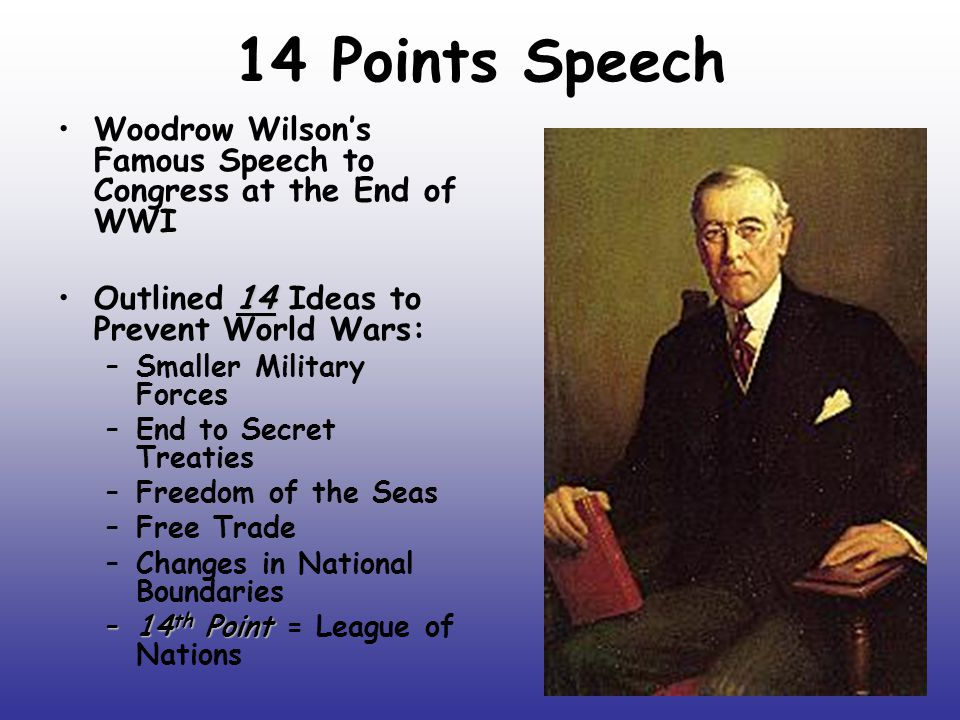 research papers on woodrow wilsons fourteen points One hundred years ago this week, woodrow wilson delivered his fourteen points address to a joint session of congress.