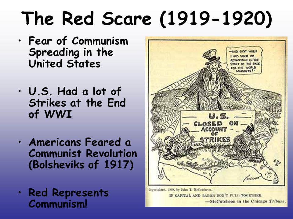 a history of the red scare in 1919 in the united states The first red scare was a period during the early 20th-century history of the united states marked by a widespread fear of bolshevism and anarchism .