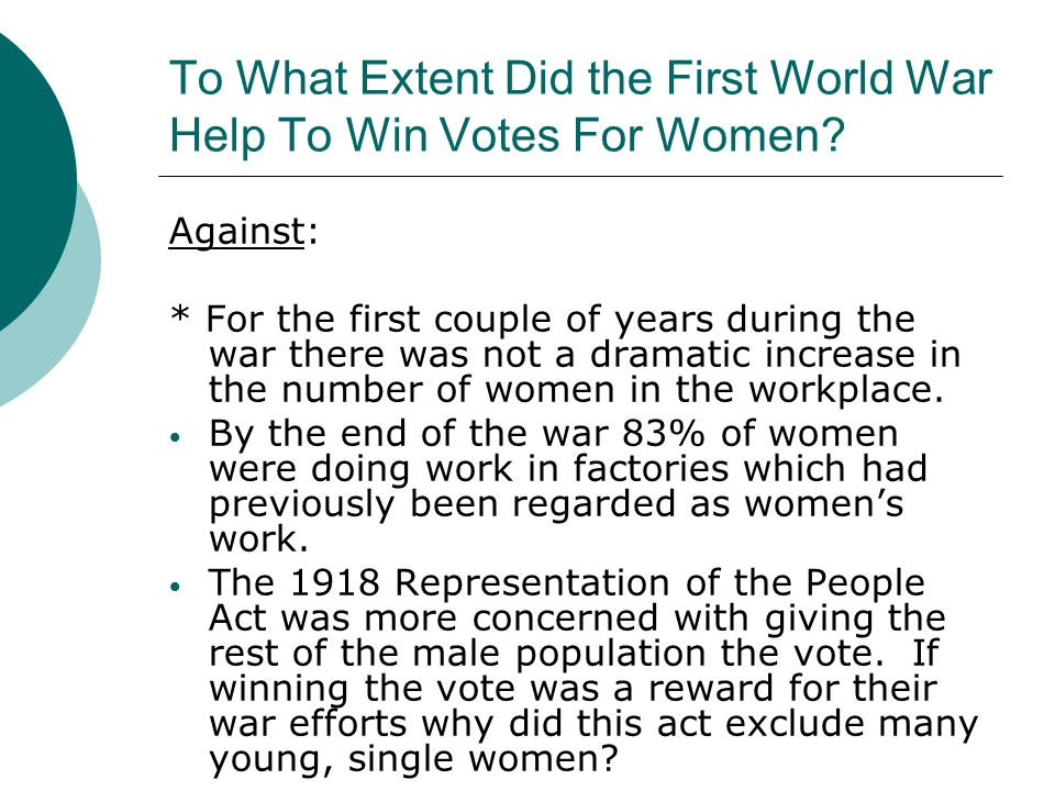 To What Extent Did the First World War Help To Win Votes For Women
