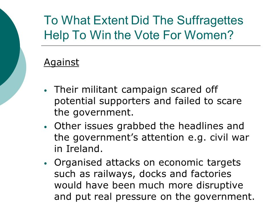 To What Extent Did The Suffragettes Help To Win the Vote For Women
