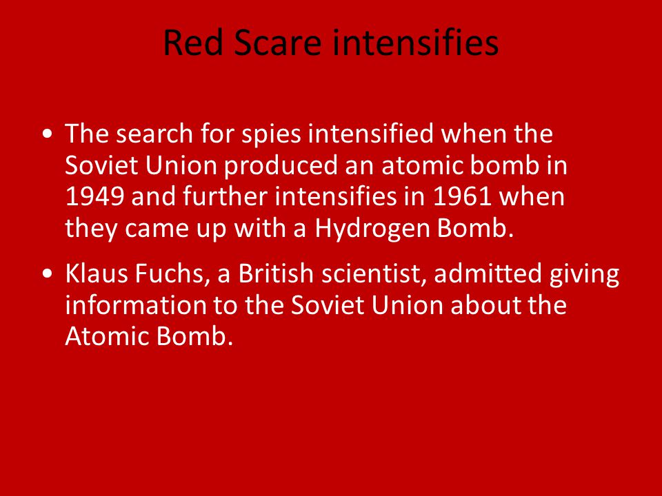 Red Scare intensifies