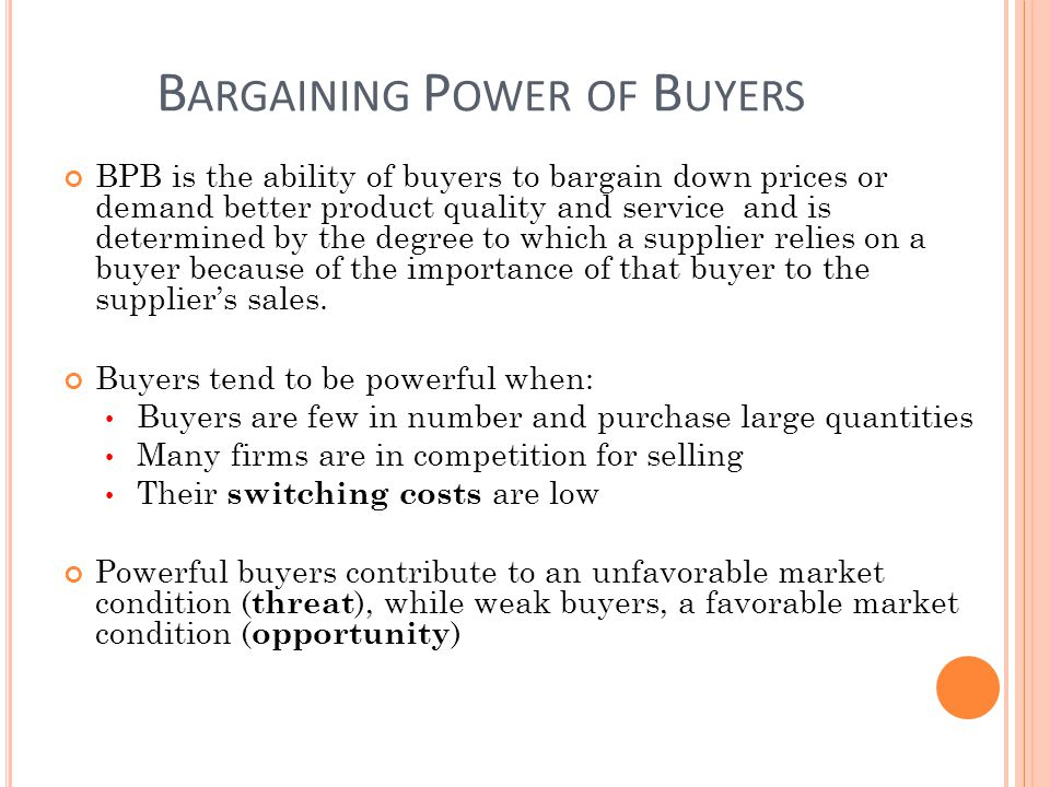 the bargaining power of customers or buyers marketing essay To make fish available to consumers at the right time and in the right place  requires an  other factors which weaken the fisherman's bargaining position  are his.