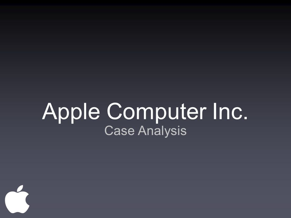Apple computer inc case analysis ppt video online download 1 apple computer inc case analysis toneelgroepblik Image collections