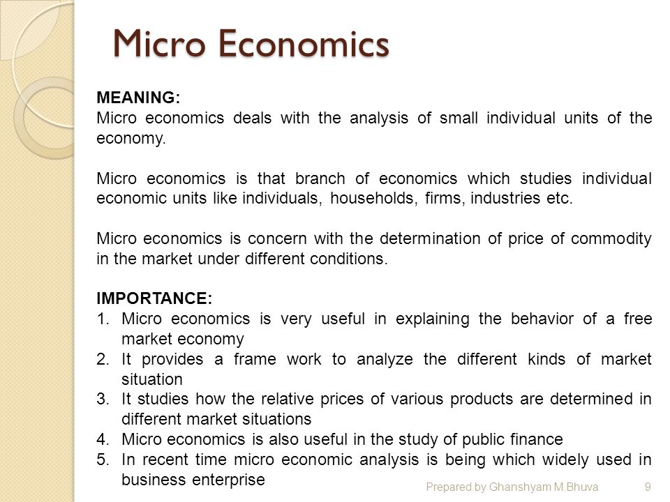 a description of microeconomics and its importance in the whole economy The study results indicate that health care quality to an important degree  of  insights from economics and development studies on the role of institutions   the groups are overall balanced in terms of gender and in terms of the  use of  a religious vocabulary when describing their motivation to work in.