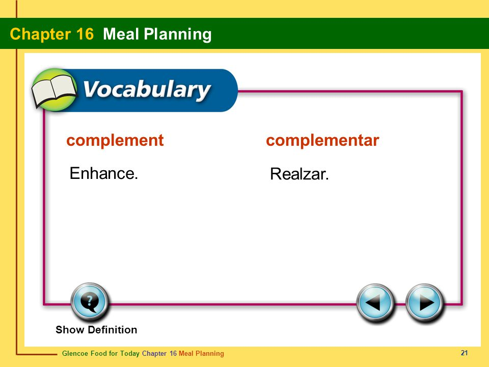 complement complementar Enhance. Realzar. Show Definition