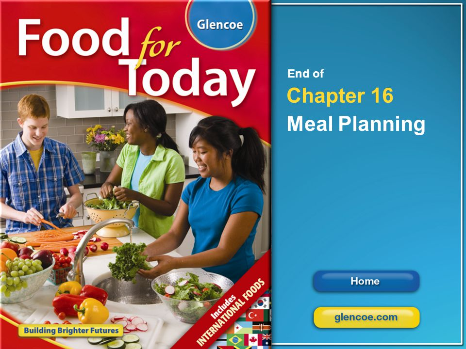 End of Chapter 16 Meal Planning