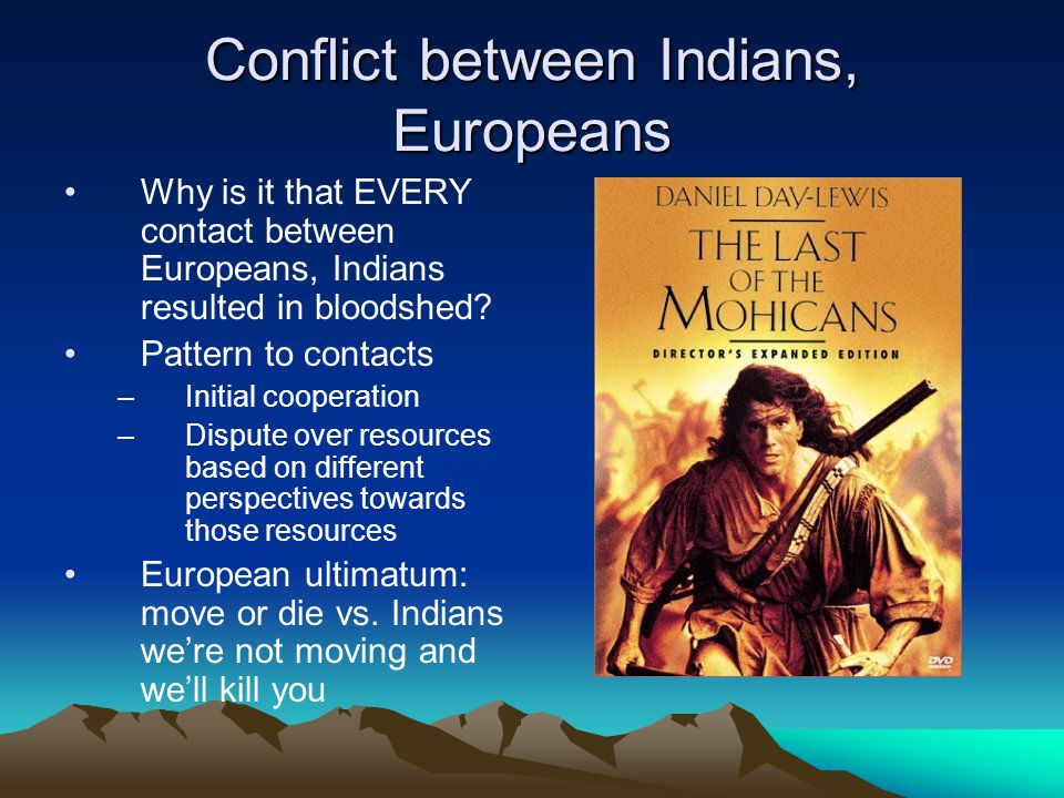 Conflict between Indians, Europeans