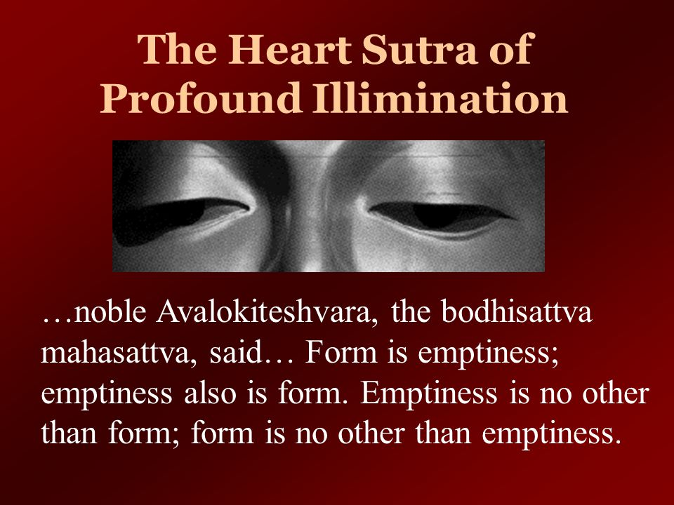 The Heart Sutra of Profound Illimination