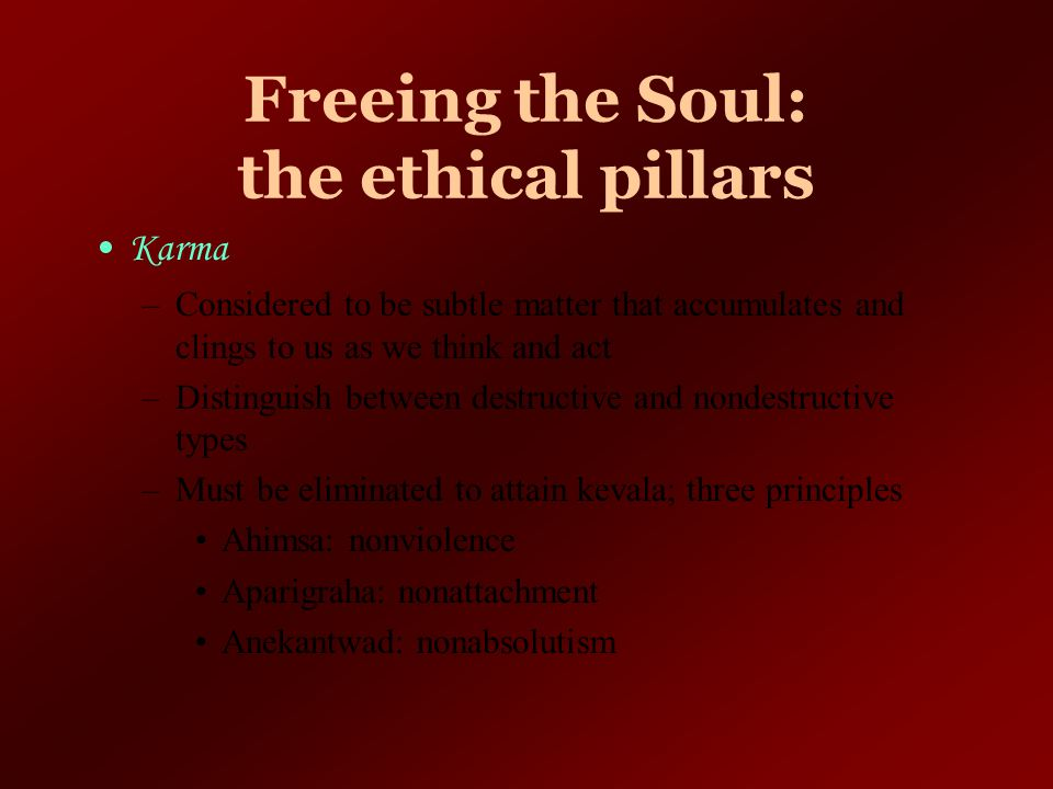 Freeing the Soul: the ethical pillars