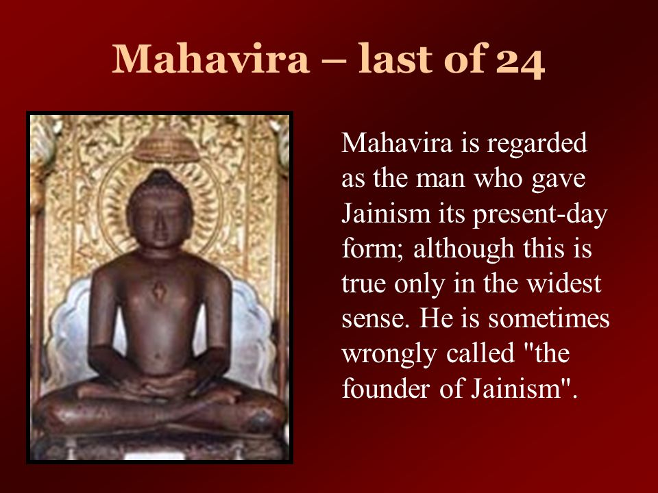 Mahavira – last of 24