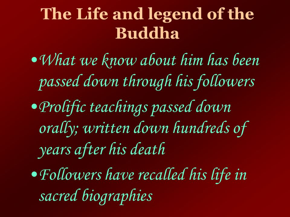 The Life and legend of the Buddha