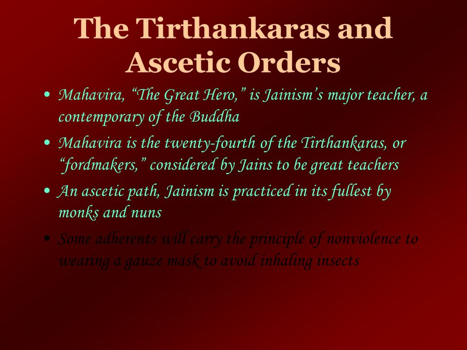 The Tirthankaras and Ascetic Orders