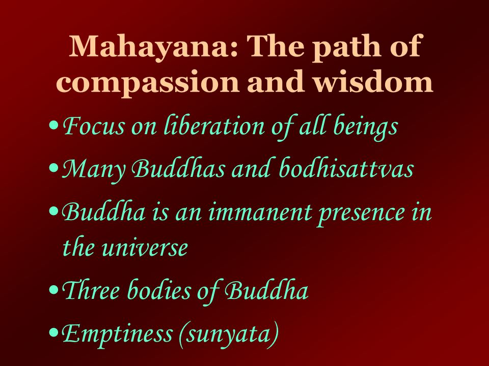 Mahayana: The path of compassion and wisdom
