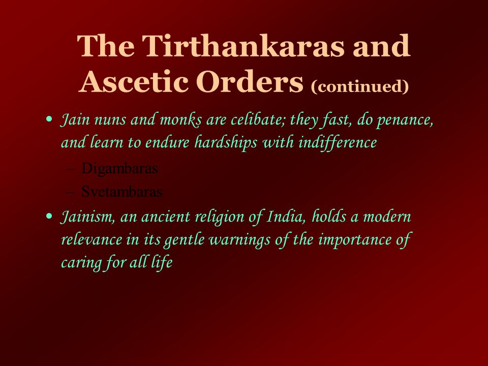 The Tirthankaras and Ascetic Orders (continued)