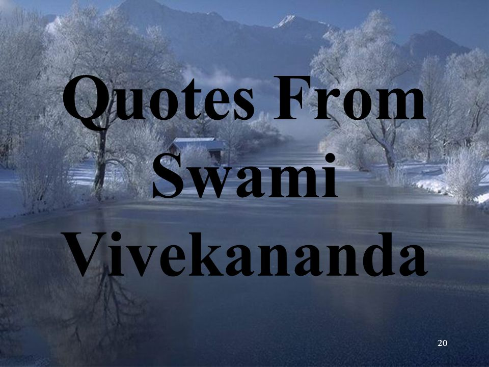 Quotes From Swami Vivekananda