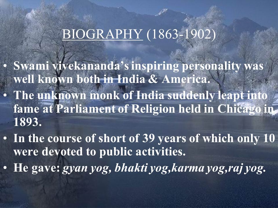 BIOGRAPHY ( ) Swami vivekananda's inspiring personality was well known both in India & America.