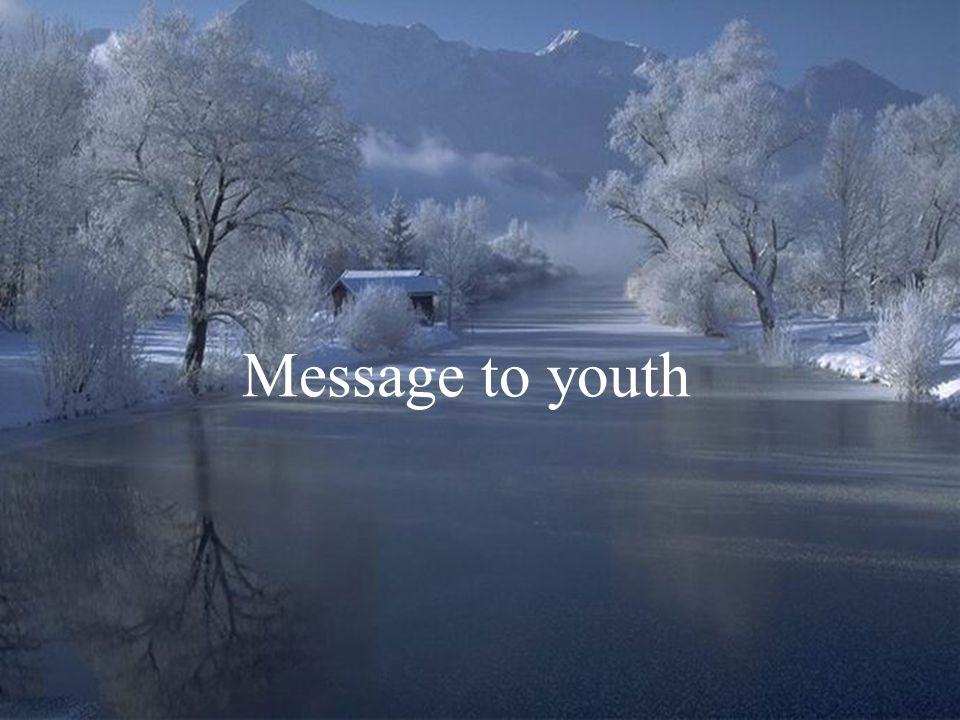 Message to youth
