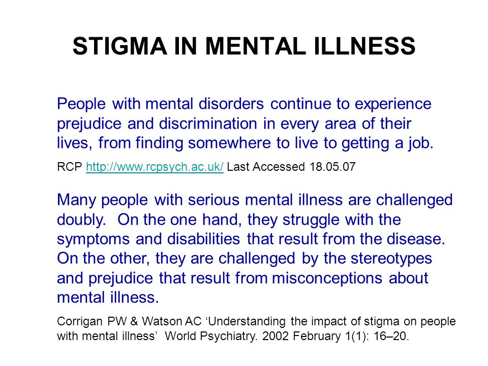 impact of mental illness misconceptions Learn how to help a loved one diagnosed with serious mental illness, encourage   people living with serious mental illness still experience stigma and  misconceptions  psychotherapeutic interventions can have powerful and  positive effects.