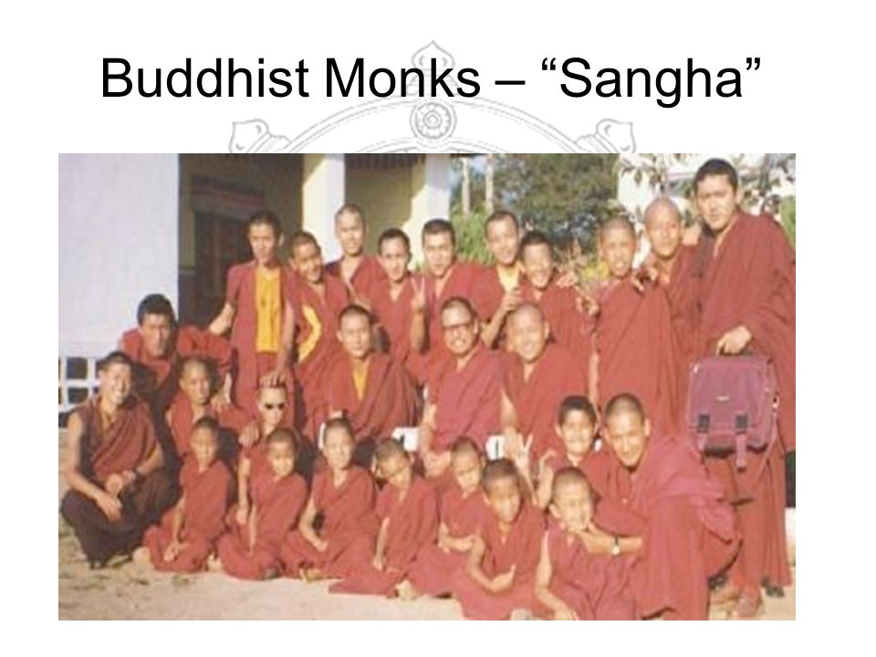 Buddhist Monks – Sangha