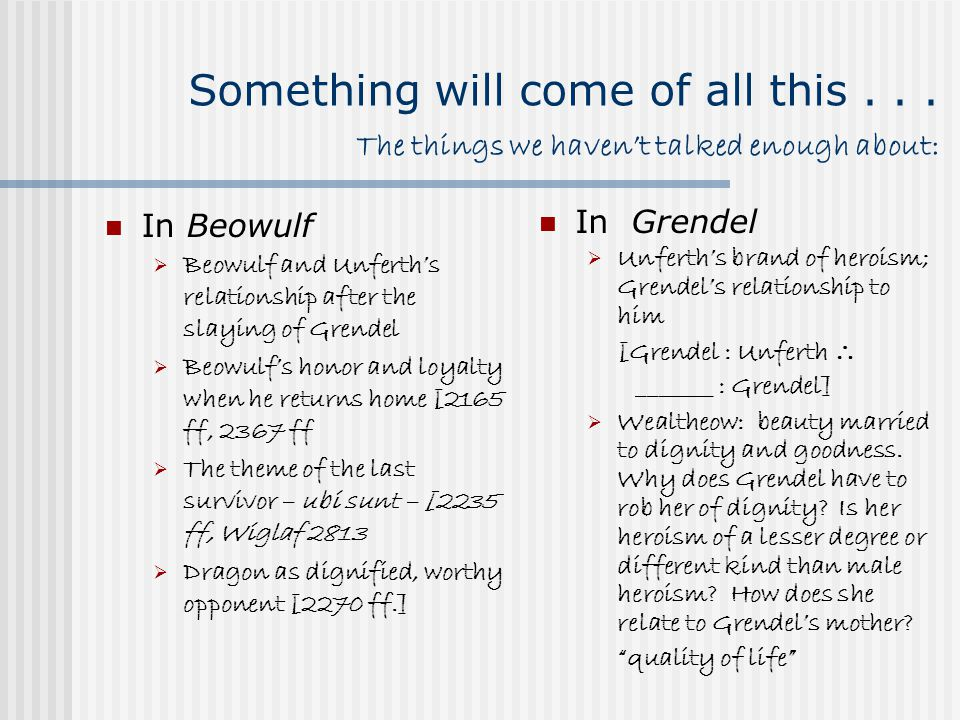 grendel shaper essay Essay on comparing grendel and beowulf the novel grendel by john gardner portrays a significantly different picture of grendel than the epic poem beowulf paints grendel is a non-human being who posses human qualities.