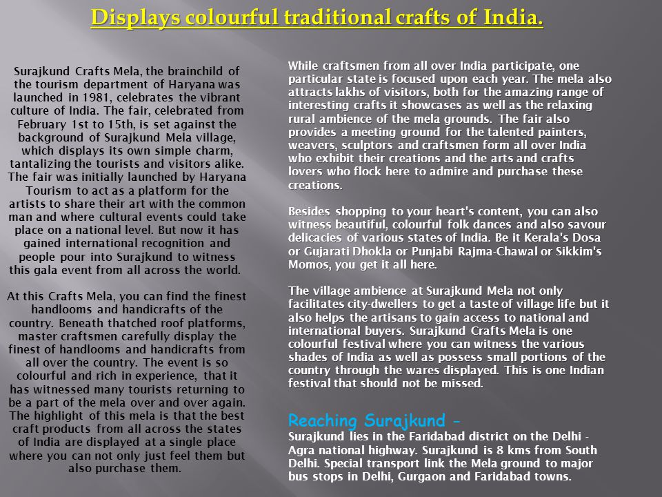 Displays colourful traditional crafts of India.
