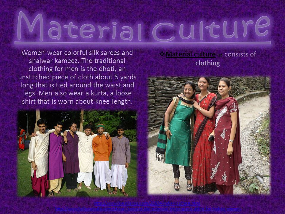 Material culture 15 consists of clothing