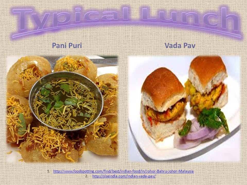 Typical Lunch Pani Puri Vada Pav