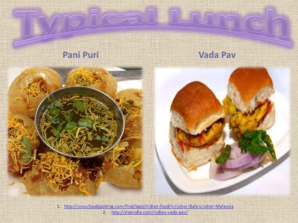 Typical Lunch Pani Puri Vada Pav