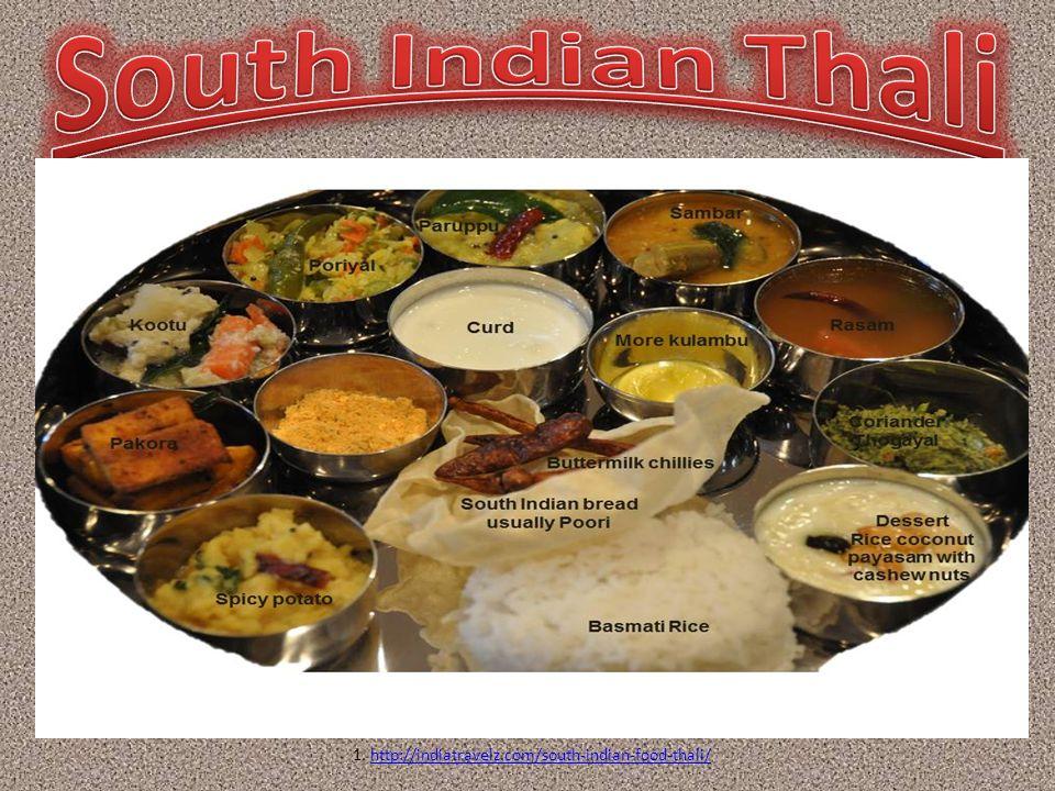 1. http://indiatravelz.com/south-indian-food-thali/