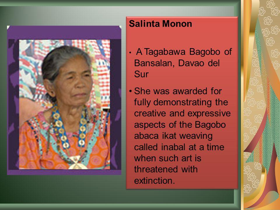 Salinta Monon A Tagabawa Bagobo of Bansalan, Davao del Sur.
