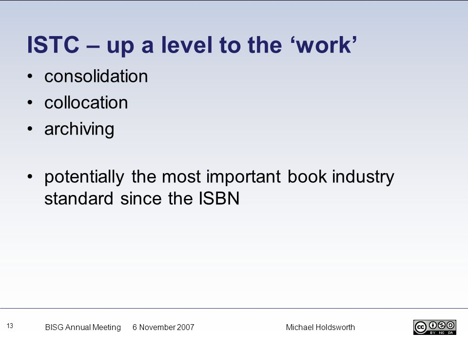 ISTC – up a level to the 'work'