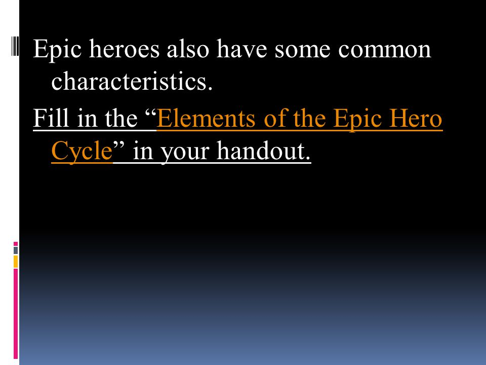 elements of the heros quest in the epic of gilgamesh The transformation of gilgamesh in the epic of gilgamesh written in the form of a poem, the epic of gilgamesh is the oldest known piece of literature it is not the story of a mythical hero like the most other epics are.