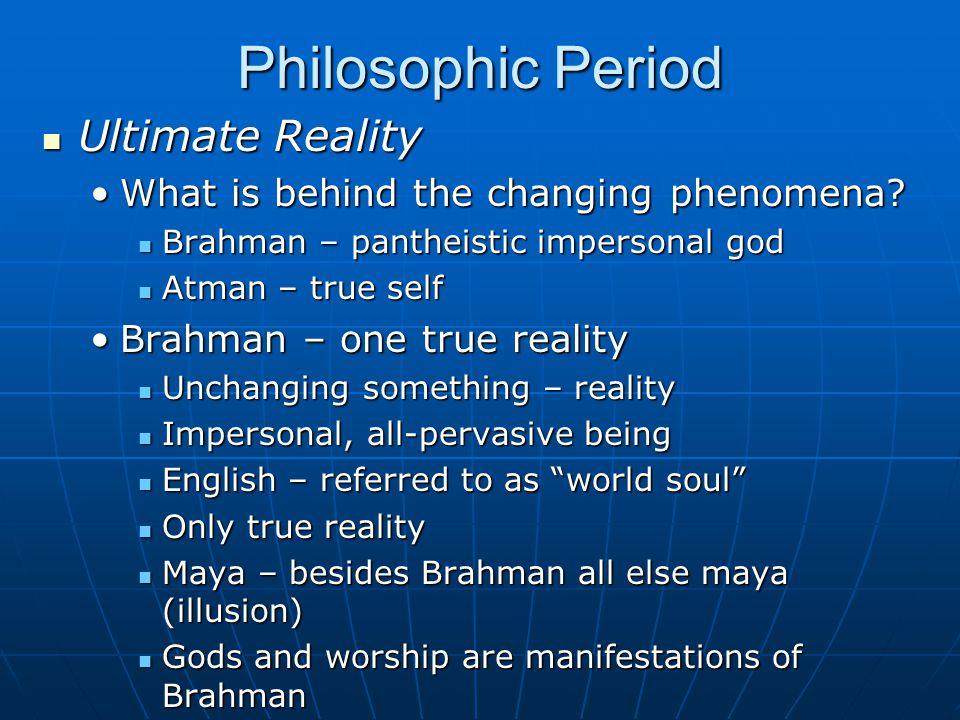 Philosophic Period Ultimate Reality