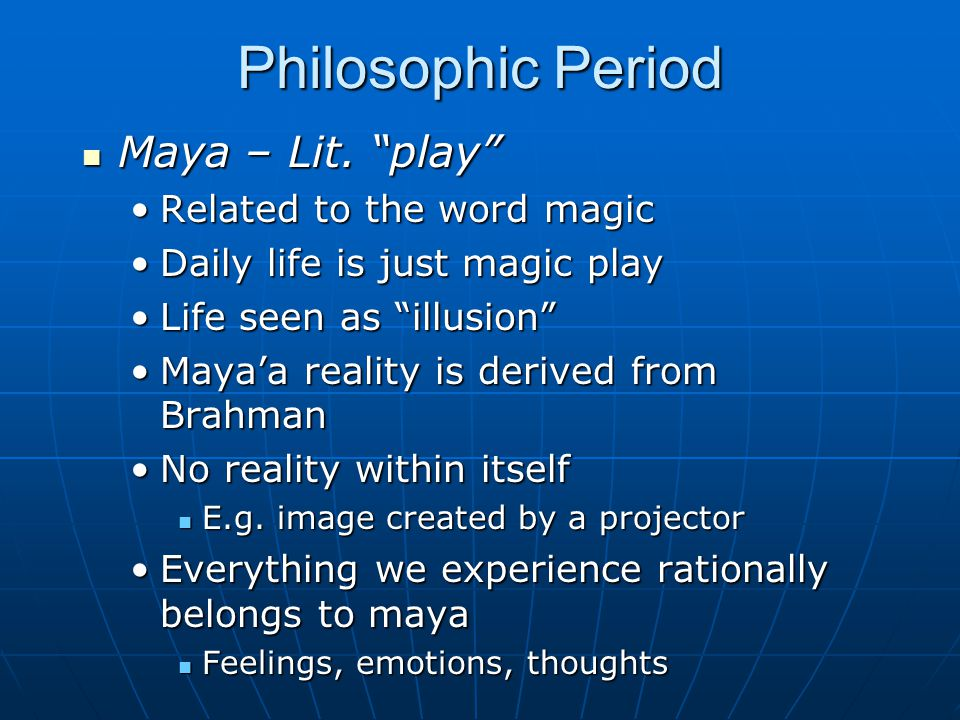 Philosophic Period Maya – Lit. play Related to the word magic
