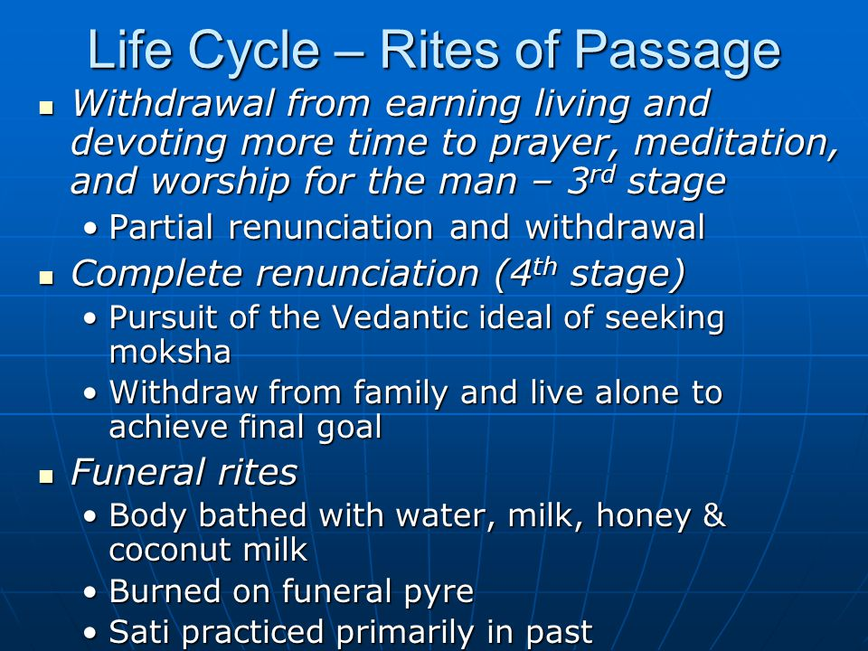 Life Cycle – Rites of Passage