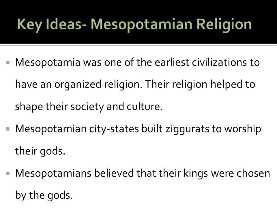 who were the mesopotamians religion essay (in the second essay i \vill deal with the immigration of the sumerians,  iod were  created, and the occult sciences and religious scepticism were formulated.