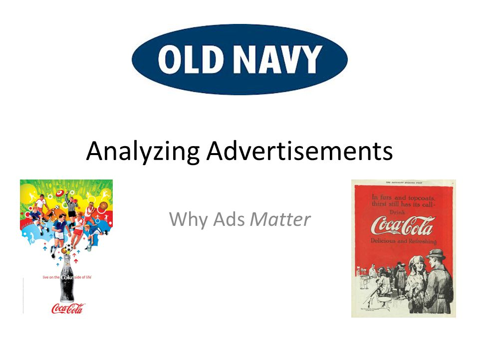 an introduction to the analysis of advertisements How to write a visual analysis paper updated on june 4, 2017  for a simple introduction of the principles of design see the website of artist john  --the videos attached to this article are one kind of example and i actually just finished an example of doing a visual analysis on an advertisement for my own class but haven't posted it.