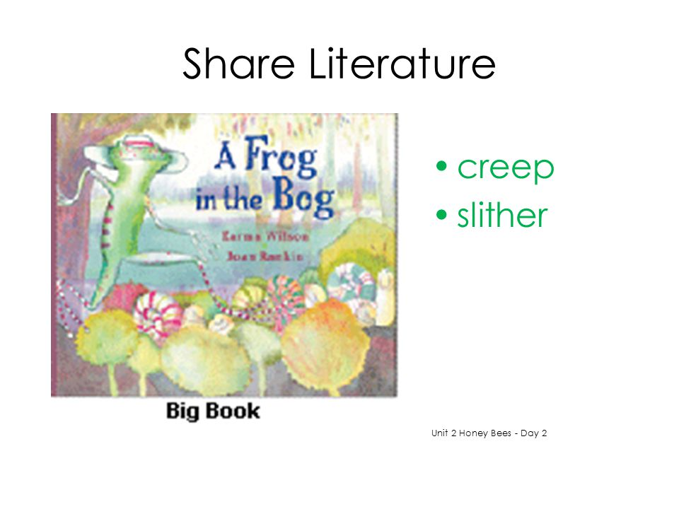 Share Literature creep slither Unit 2 Honey Bees - Day 2