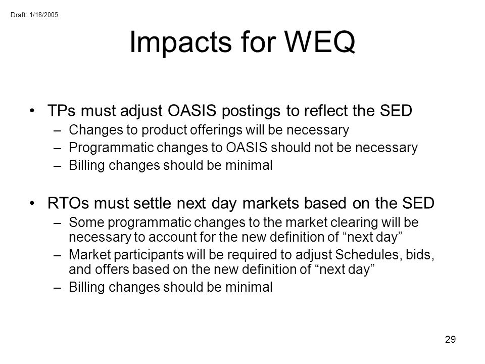 Impacts for WEQ TPs must adjust OASIS postings to reflect the SED