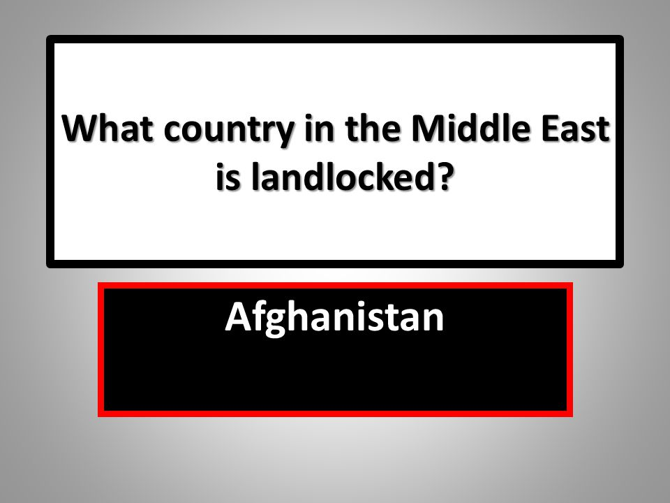 What country in the Middle East is landlocked