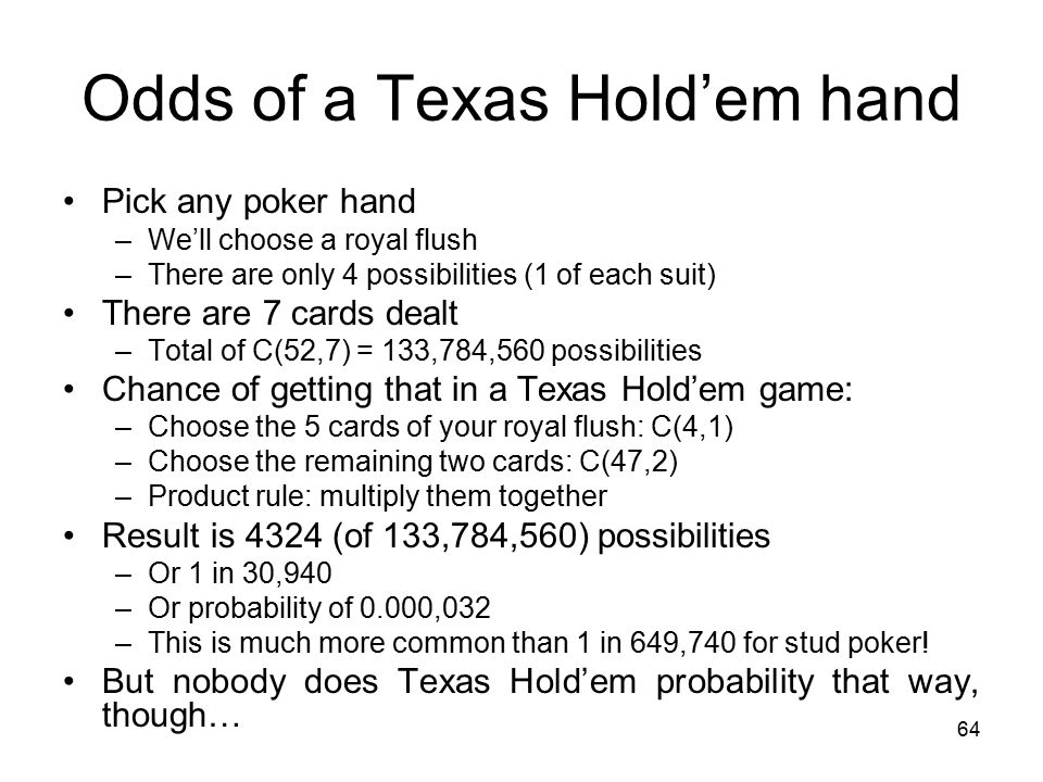 What are the odds of getting a royal flush in texas hold 'em poker