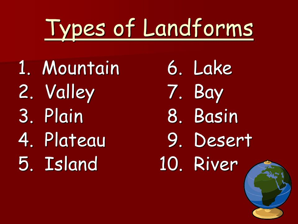 Notes MAJOR LANDFORMS AND THEIR